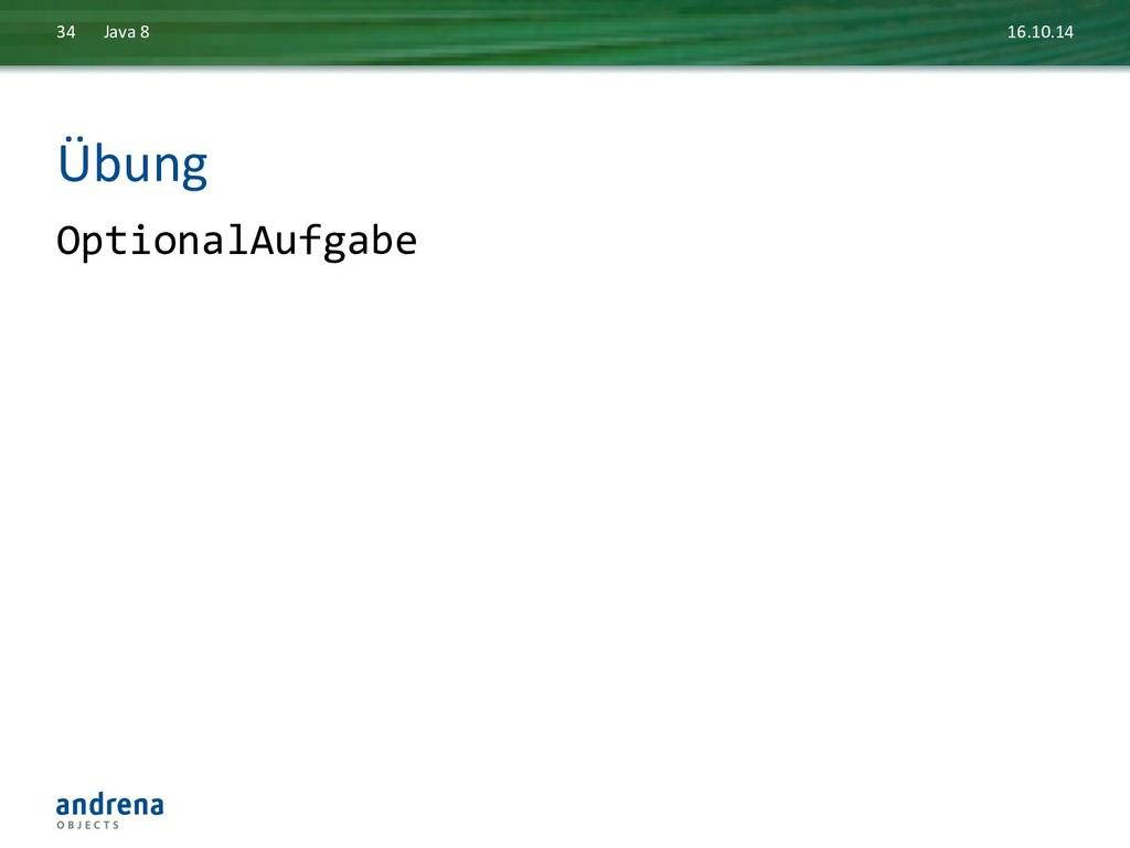 Übung  OptionalAufgabe  16.10.14  Java...