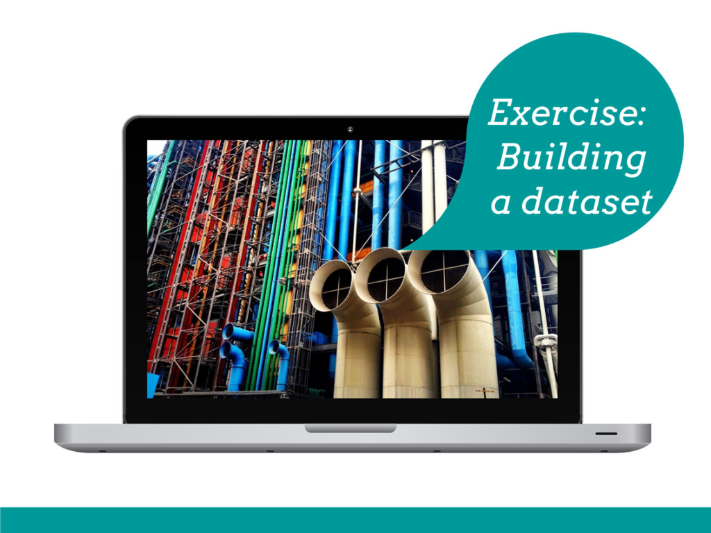 Exercise Building Datasets