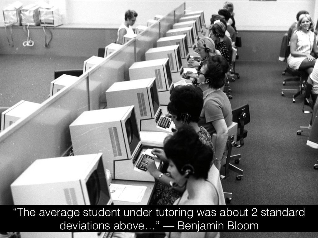 """""""The average student under tutoring was about 2..."""
