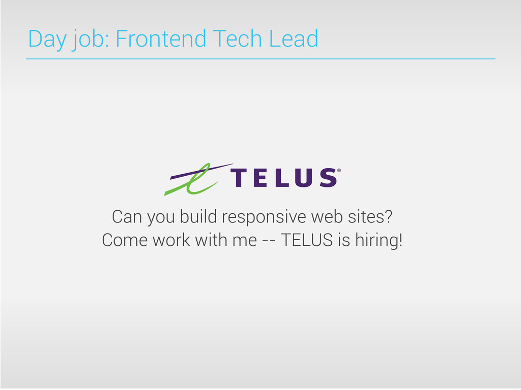Day job: Frontend Tech Lead Can you build respo...