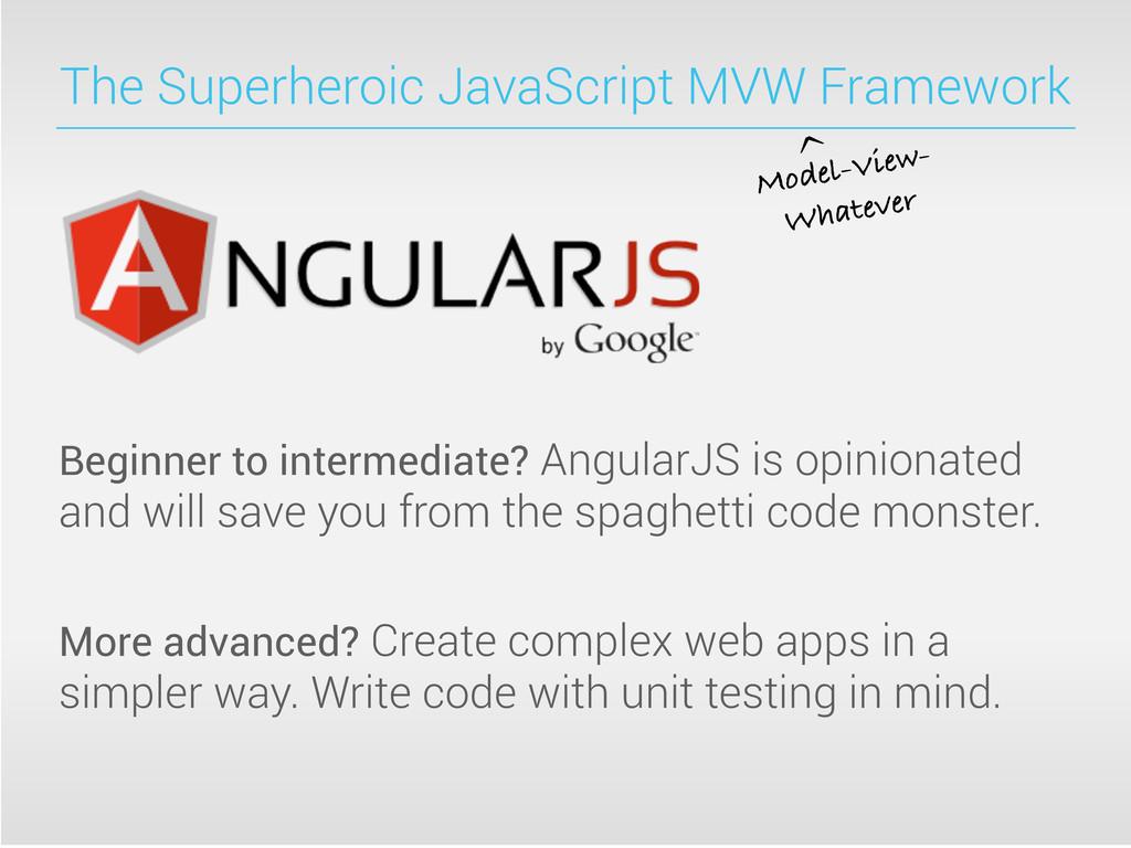 The Superheroic JavaScript MVW Framework Beginn...