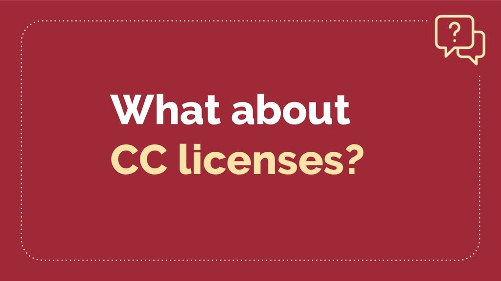 What about CC licenses?