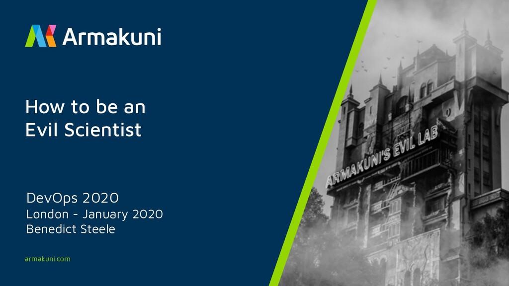 armakuni.com DevOps 2020 London - January 2020 ...