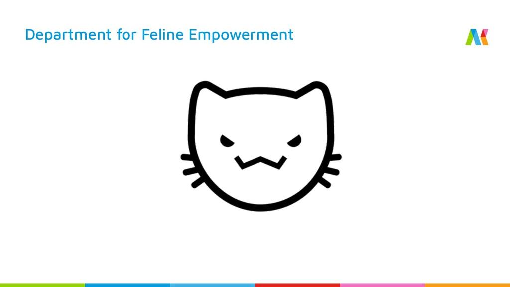 Department for Feline Empowerment