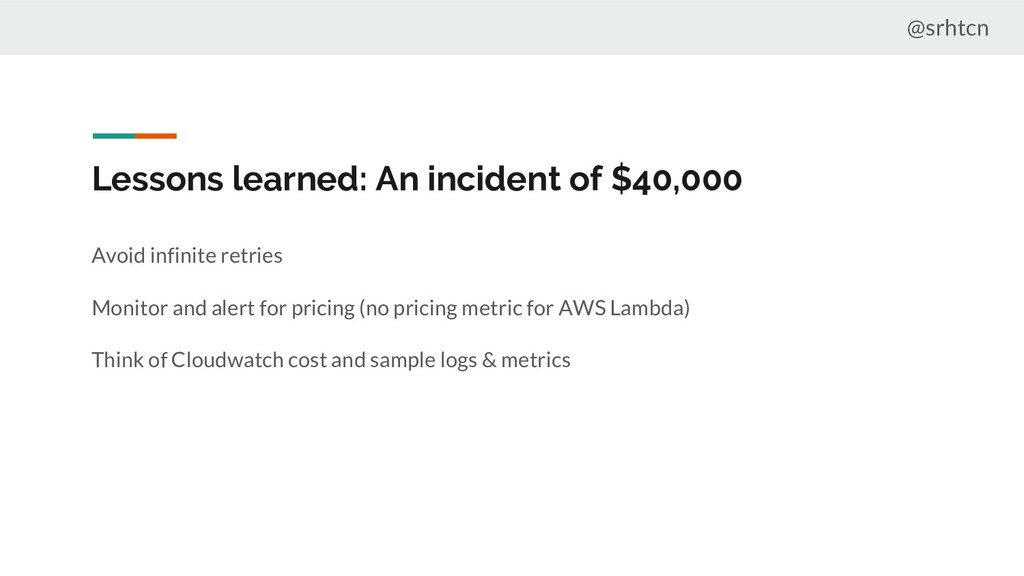 @srhtcn Lessons learned: An incident of $40,000...