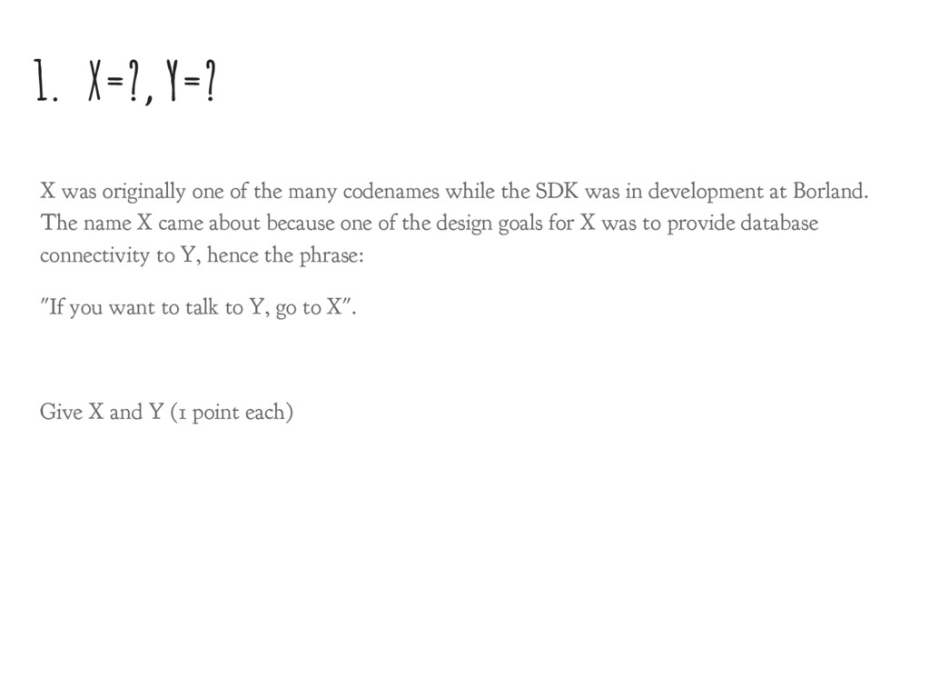 1. X=?, Y=? X was originally one of the many co...