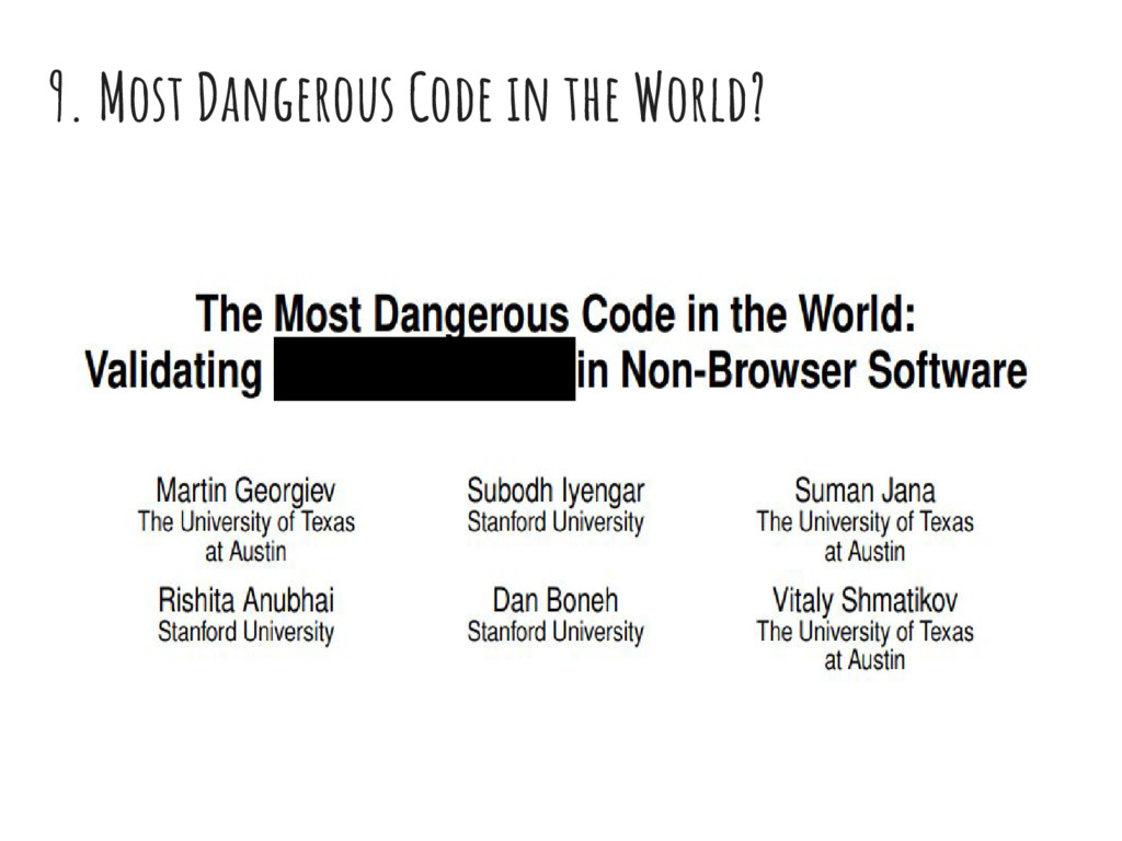 9. Most Dangerous Code in the World?