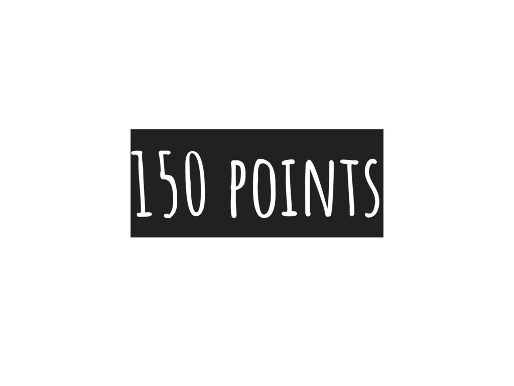 150 points