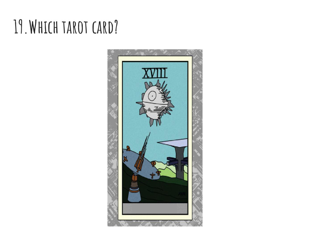 19.Which tarot card?