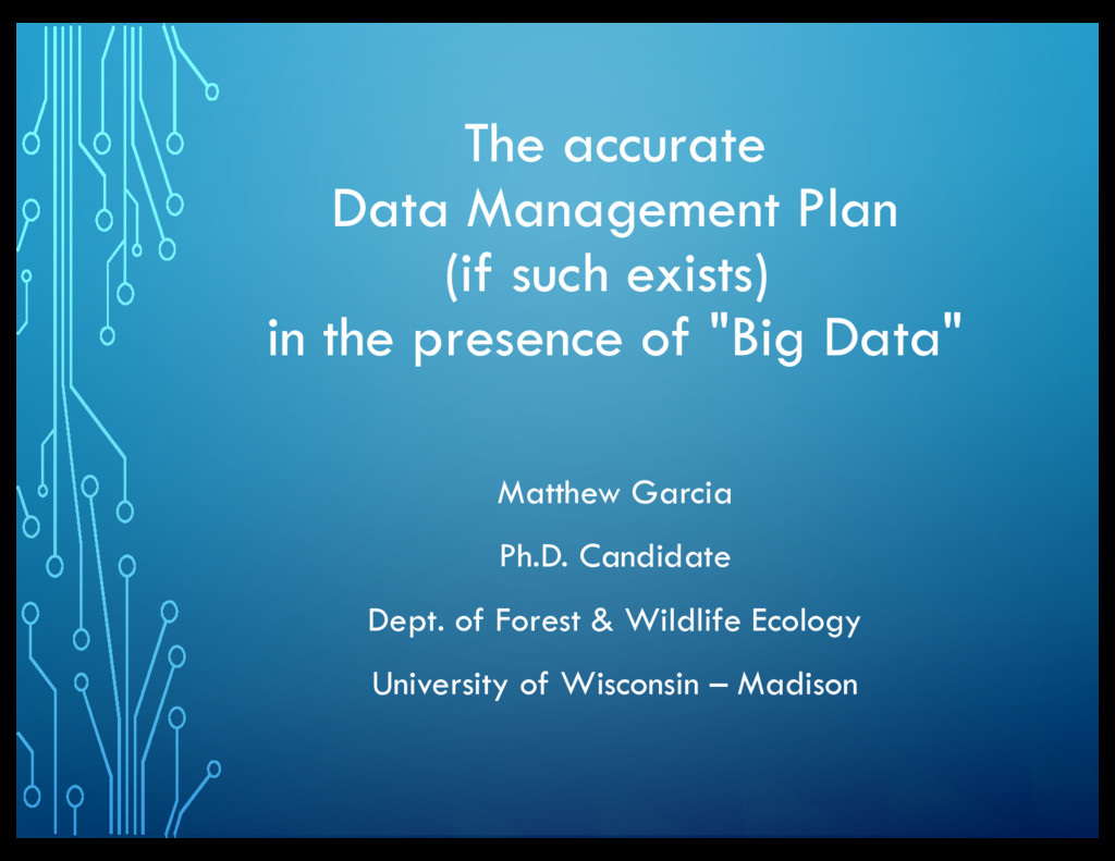 The accurate Data Management Plan (if such exis...
