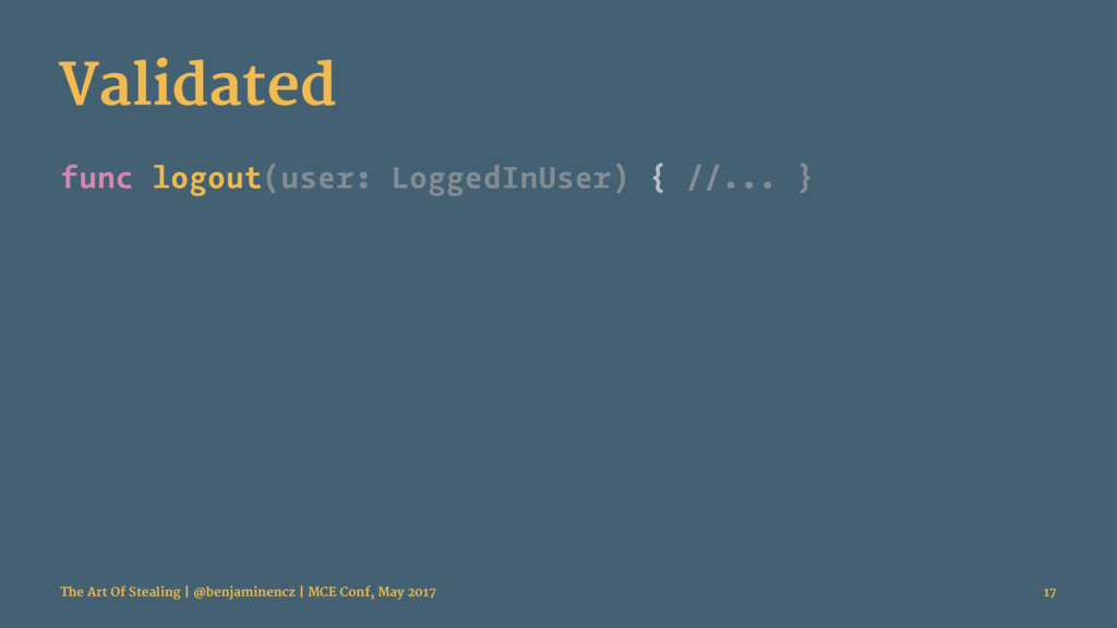 Validated func logout(user: LoggedInUser) { //....