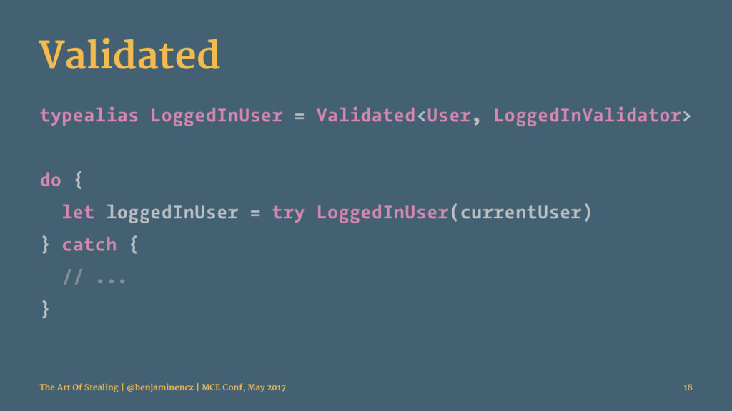 Validated typealias LoggedInUser = Validated<Us...