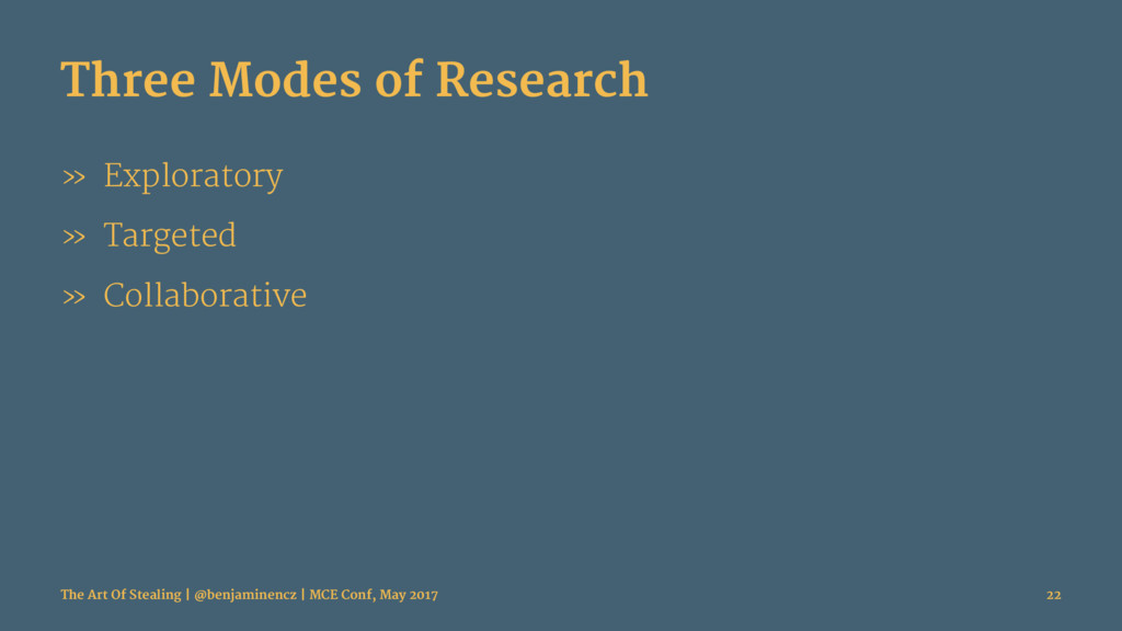 Three Modes of Research » Exploratory » Targete...