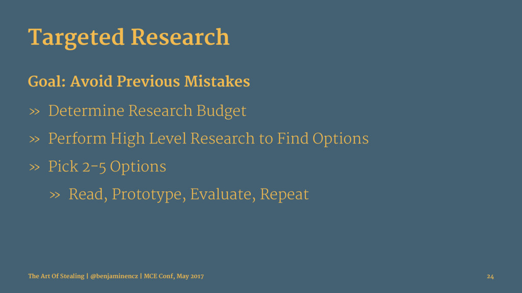 Targeted Research Goal: Avoid Previous Mistakes...