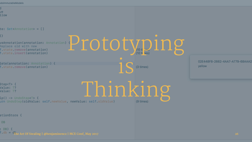 Prototyping is Thinking The Art Of Stealing | @...