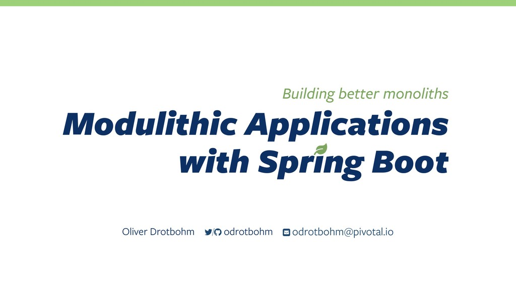 Modulithic Applications with Spring Boot Build...