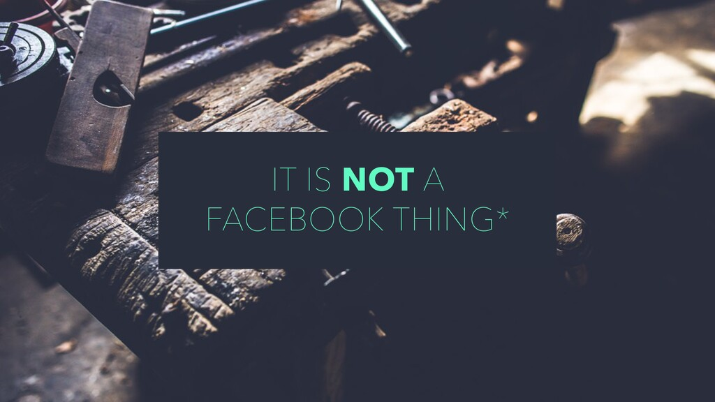 IT IS NOT A FACEBOOK THING*