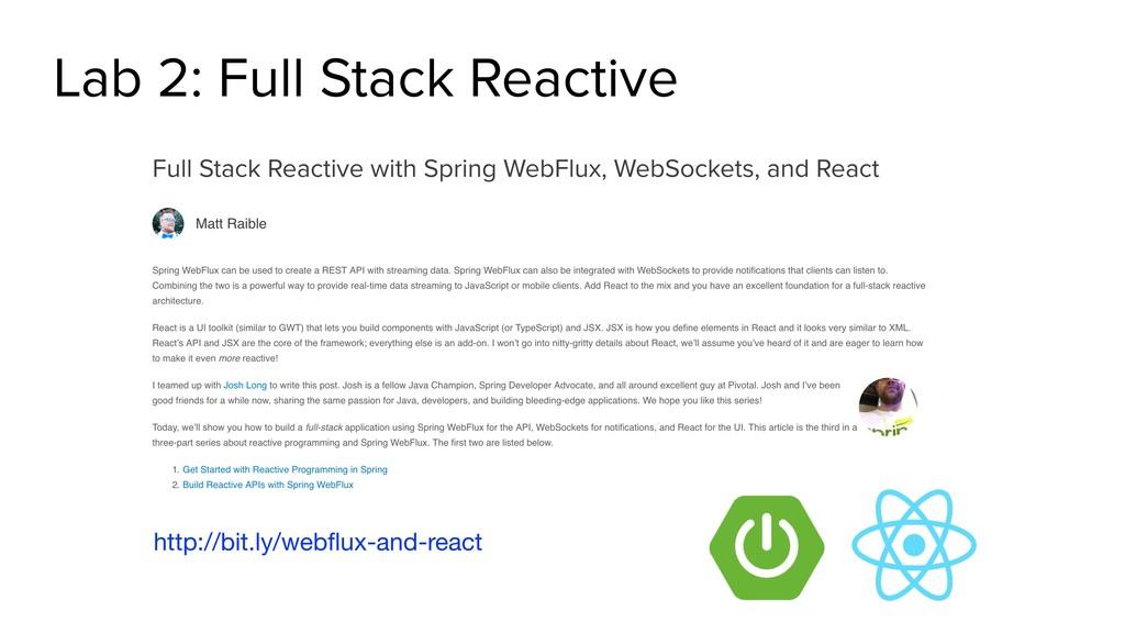 Lab 2: Full Stack Reactive http://bit.ly/webflux...