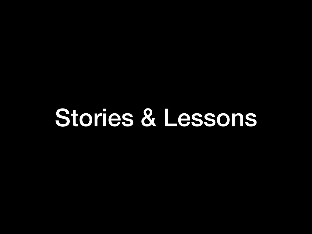 Stories & Lessons