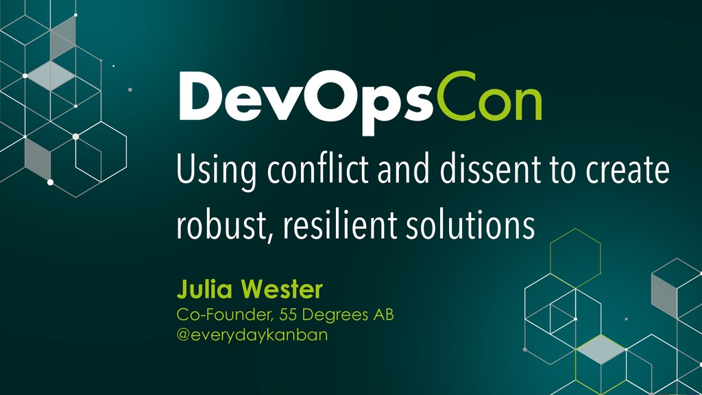 Using conflict and dissent to create robust, res...