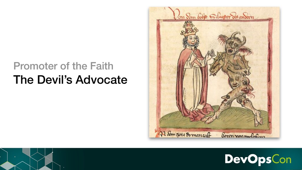 Promoter of the Faith The Devil's Advocate