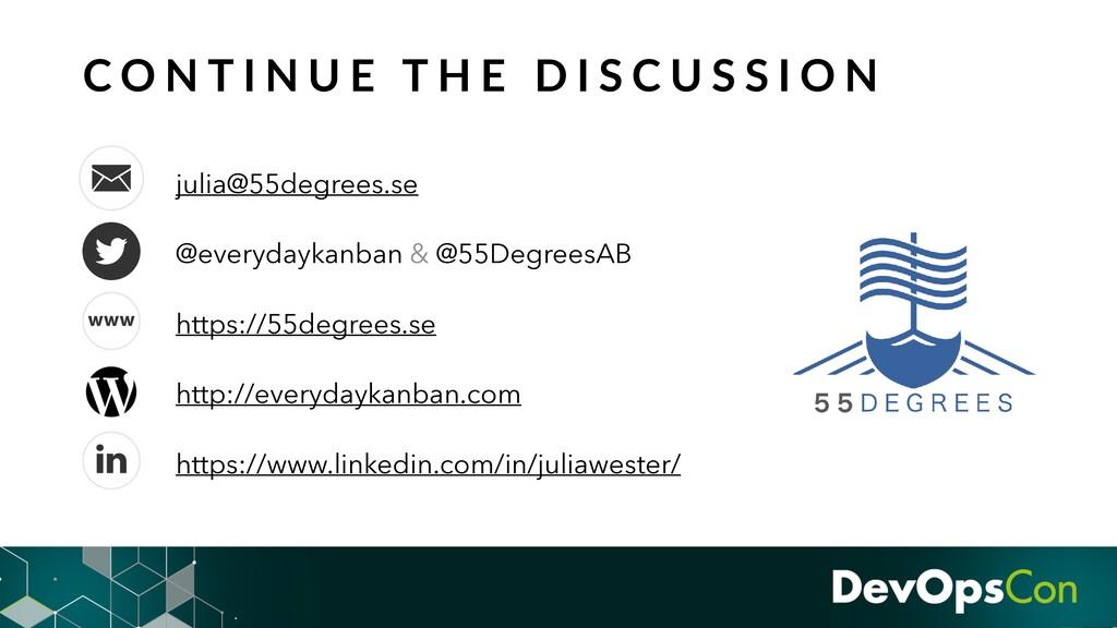 julia@55degrees.se @everydaykanban & @55Degrees...