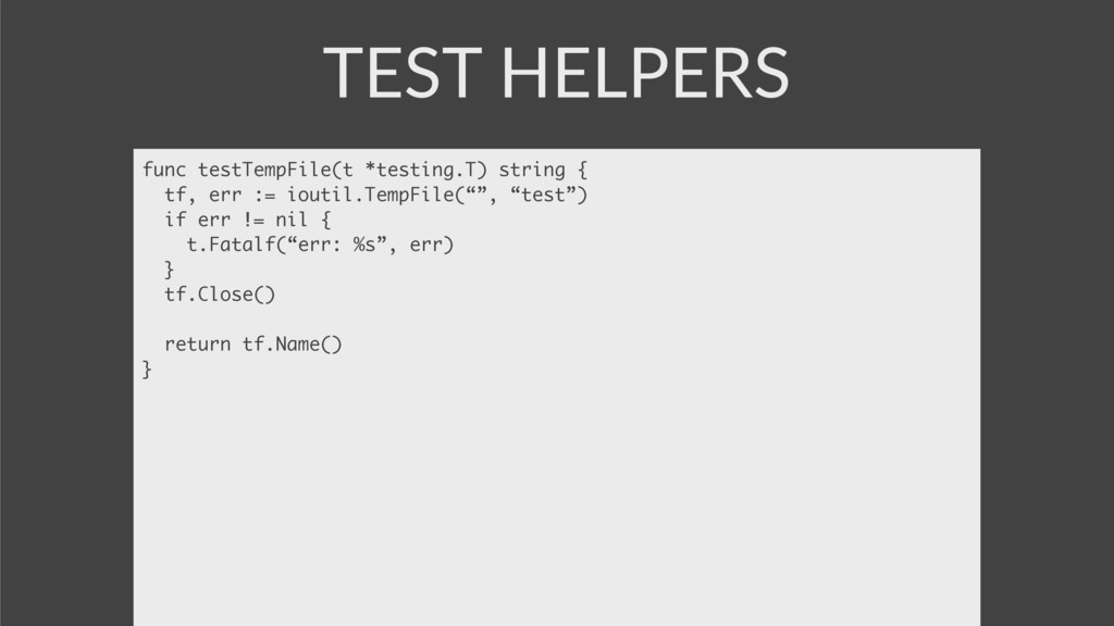 TEST HELPERS func testTempFile(t *testing.T) st...