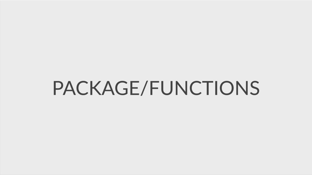 PACKAGE/FUNCTIONS
