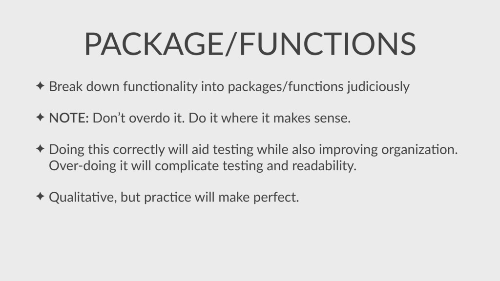 ✦ Break down funcSonality into packages/funcSon...