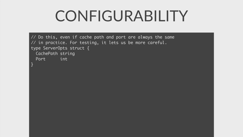 CONFIGURABILITY // Do this, even if cache path ...