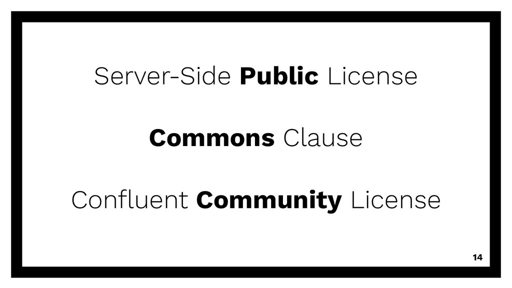 14 Server-Side Public License Commons Clause Co...