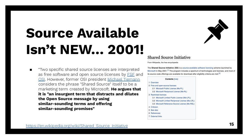 """Source Available Isn't NEW… 2001! ▪ """"Two specifi..."""
