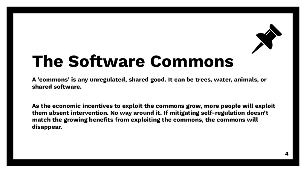 A 'commons' is any unregulated, shared good. It...