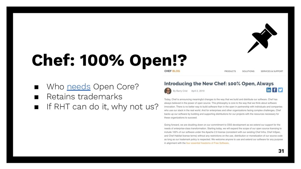 Chef: 100% Open!? ▪ Who needs Open Core? ▪ Reta...