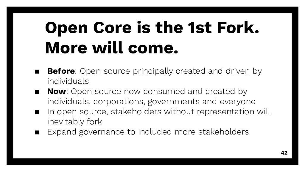 Open Core is the 1st Fork. More will come. ▪ Be...