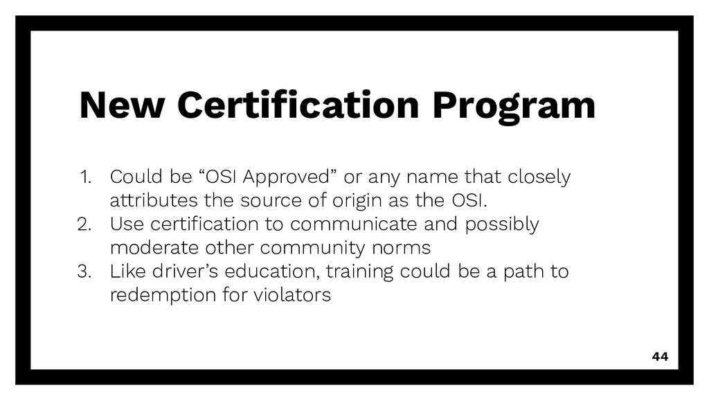 """New Certification Program 1. Could be """"OSI Appro..."""