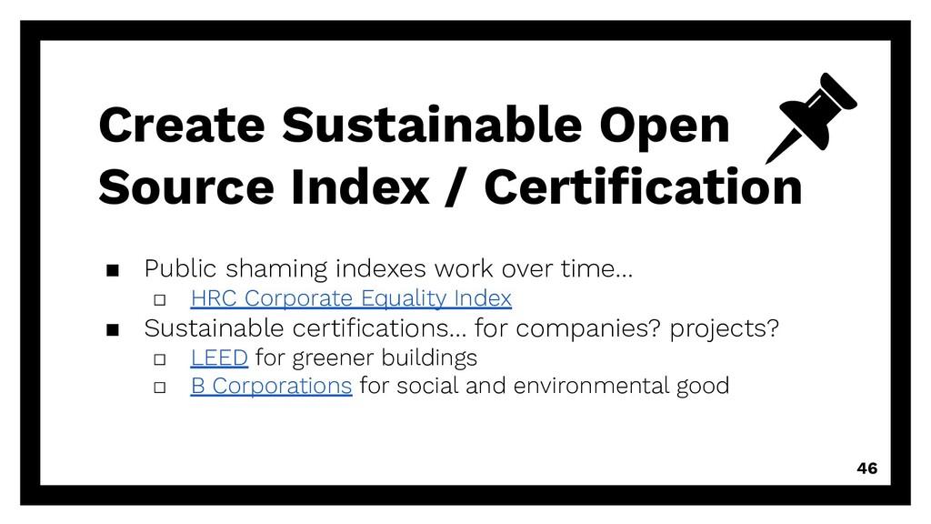 Create Sustainable Open Source Index / Certifica...