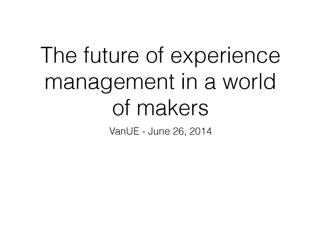 The future of experience management in a world ...