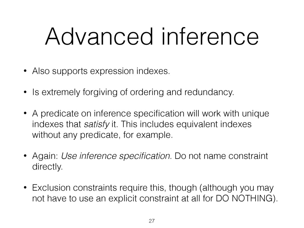 Advanced inference • Also supports expression i...