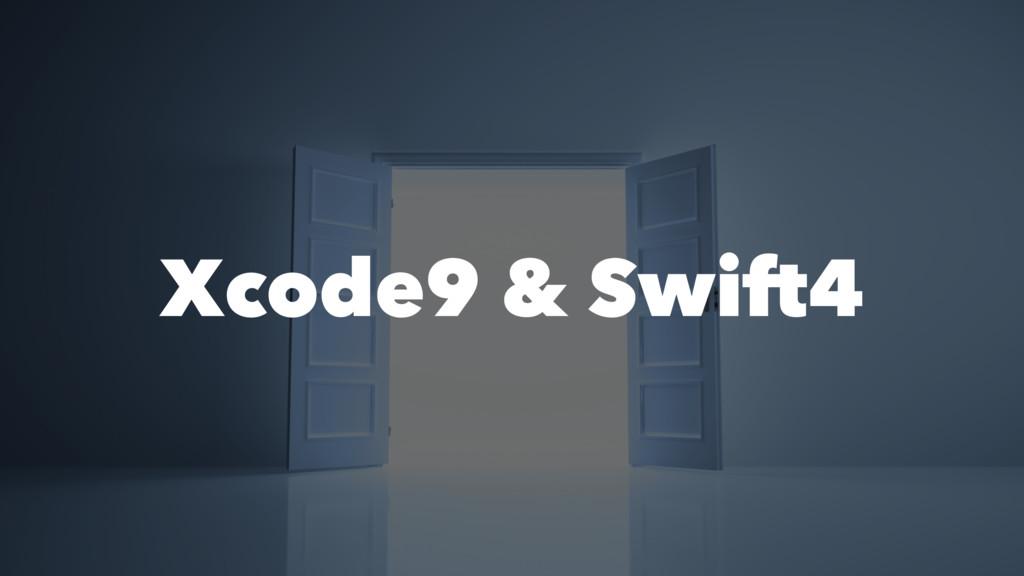 Xcode9 & Swift4