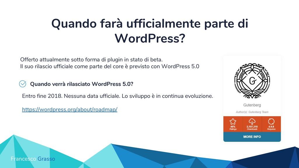 Quando farà ufficialmente parte di WordPress? O...