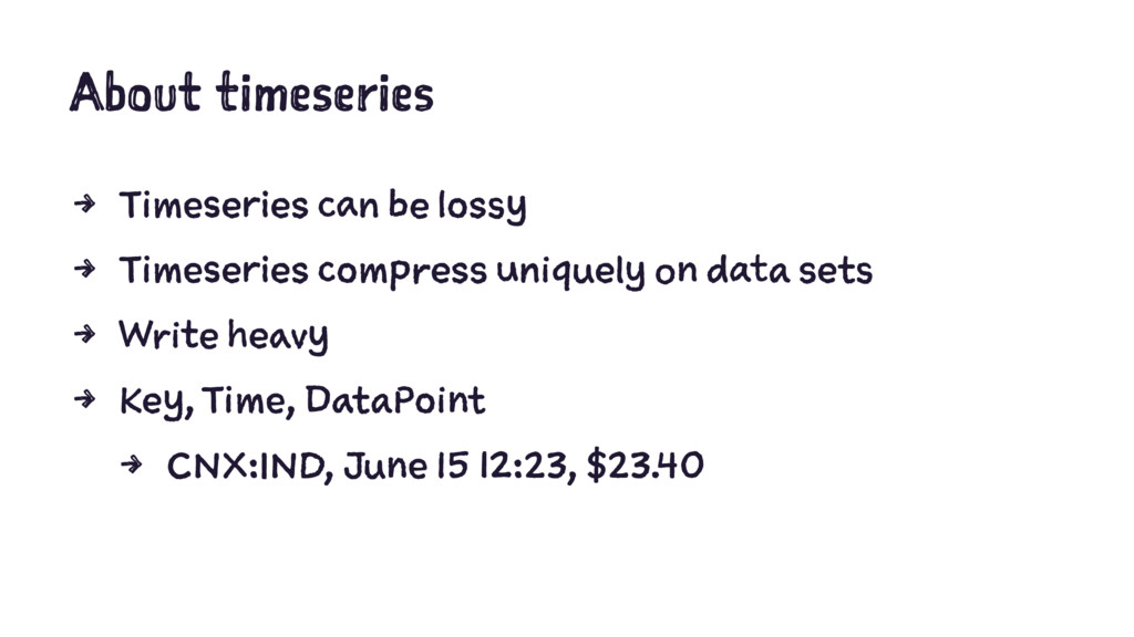 About timeseries 4 Timeseries can be lossy 4 Ti...