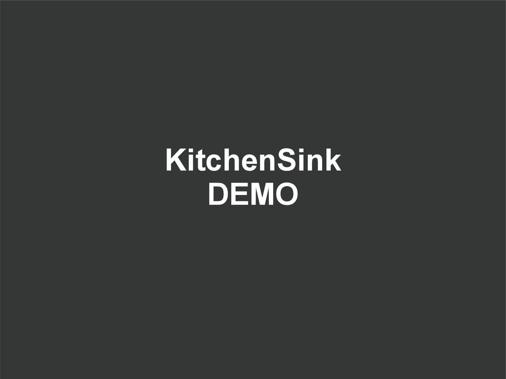 KitchenSink DEMO