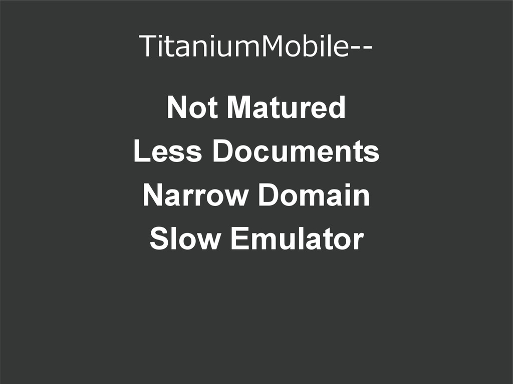 TitaniumMobile-- Not Matured Less Documents Nar...