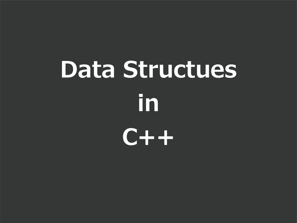 Data Structues in C++