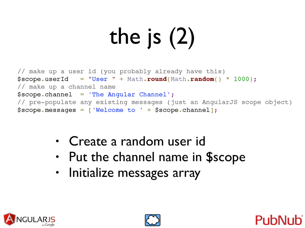 the js (2) // make up a user id (you probably a...