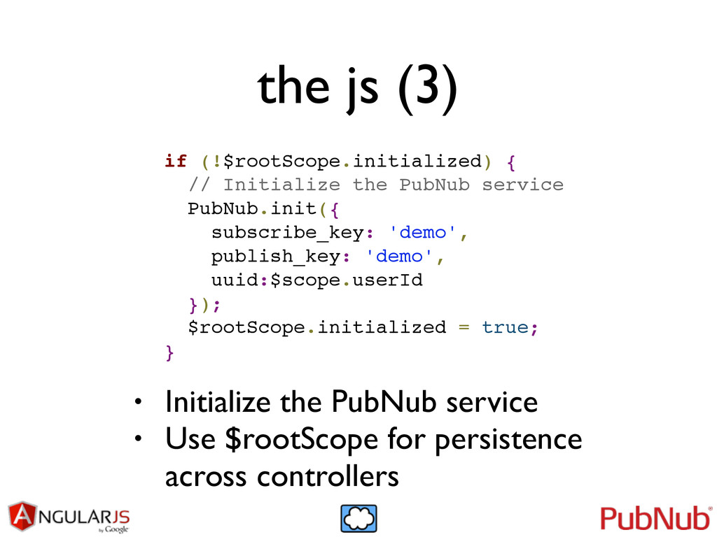 the js (3) if (!$rootScope.initialized) {! // I...