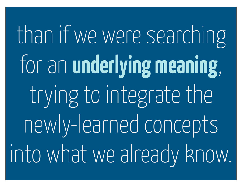than if we were searching for an underlying mea...