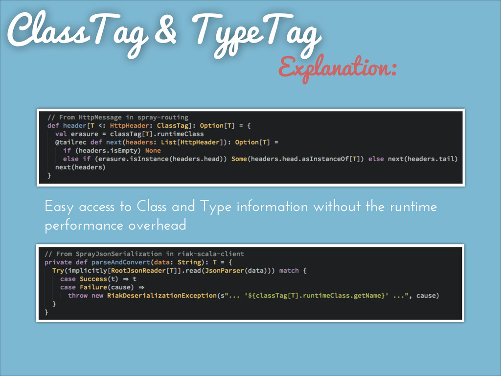 ClassTag & TypeTag Easy access to Class and Typ...