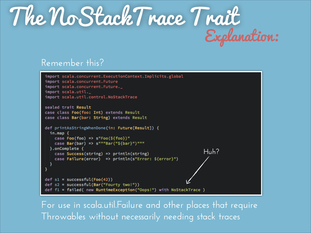 The NoStackTrace Trait Explanation: Remember th...